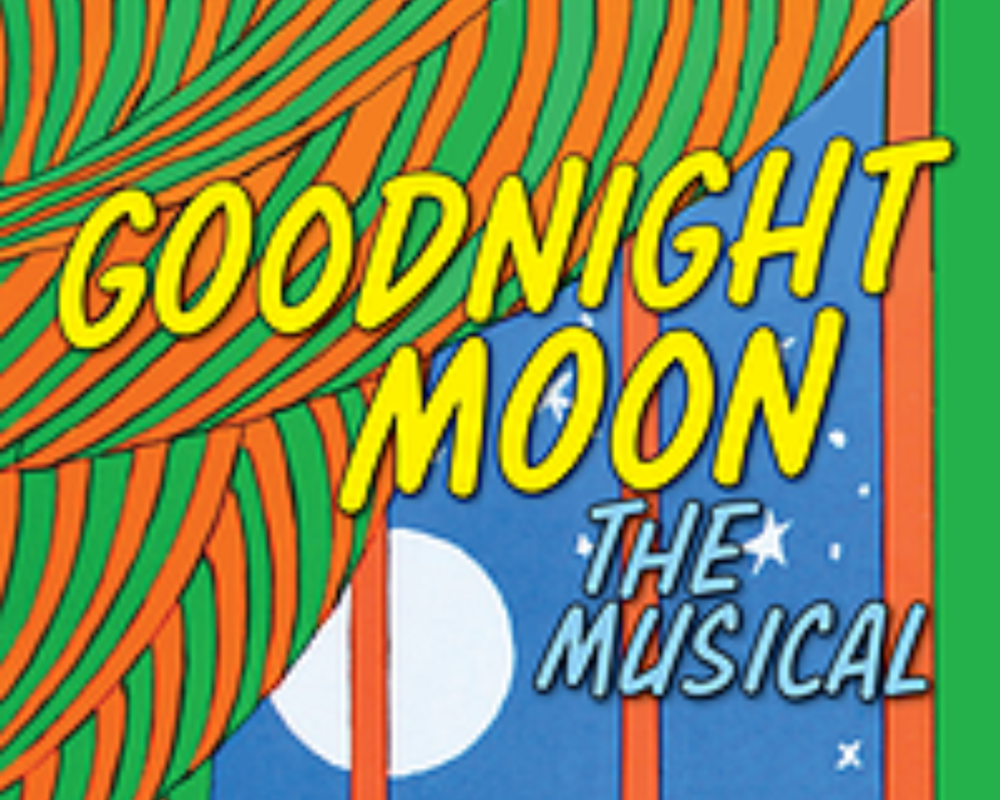 Goodnight Moon The Musical!